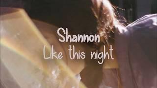 Lagu Shannon Like This Night