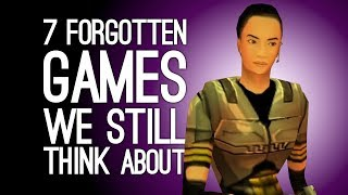 7 Forgotten Games We Still Think About at Night