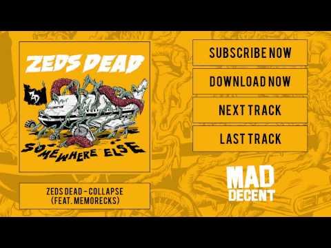 Zeds Dead - Collapse [Official Full Stream]