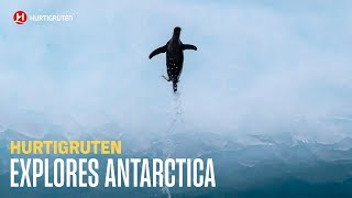 Explore Antarctica with Hurtigruten