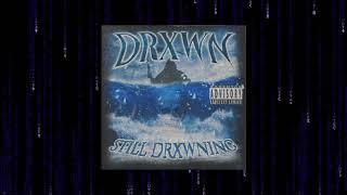 DRXWN - STILL DRXWNING [ PHONK TAPE ]