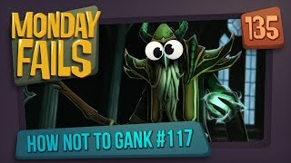 Monday Fails - How NOT to gank #117
