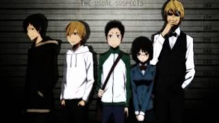Durarara!! Opening 1 - Uragiri no Yuuyake -