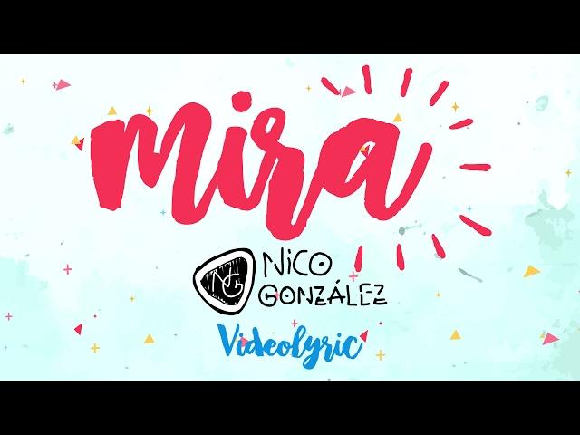 Nico-gonzález-mira-videolyric