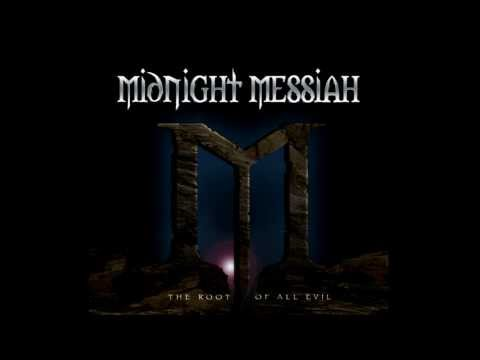 Midnight Messiah - The Root of All Evil - Track Previews