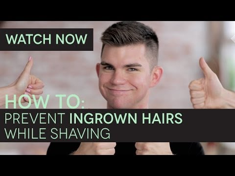 How To: Prevent Ingrown Hairs When Shaving