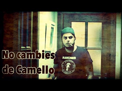 NO CAMBIES DE CAMELLO - Parodia de
