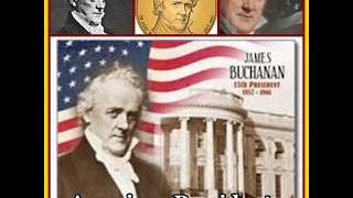American Presidents - James Buchanan 15th President