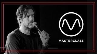 Radiohead's Ed O'Brien - Masterclass