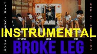 *BEST INSTRUMENTAL* Tory Lanez   Broke Leg Feat. Quavo & Tyga
