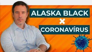 Coronavírus derruba Alaska Black?