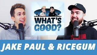 A Mad start to 2019! ft. RICEGUM/JAKE PAUL/KSI/LOGAN PAUL/DEJI (What's Good Full Podcast)
