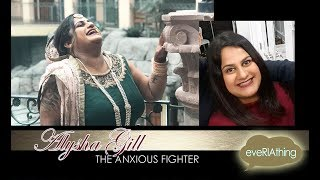 ALYSHA GILL The Anxious Fighter Part 2