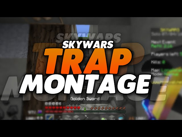 Hypixel-skywars-trap-montage