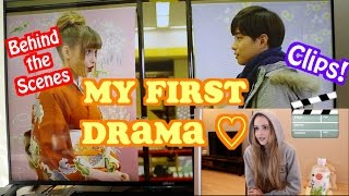 My First Drama | Clips & Behind the Scenes