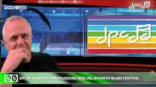 DPCM, la nuova produzione web del Bitonto Blues Festival