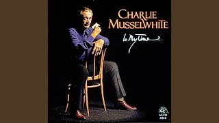"""Video thumbnail of """"Charlie Musselwhite - If I Should Have Bad Luck"""""""