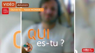 vg2020-qui-es-tu-alexis-monier