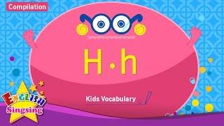 Kids từ vựng biên soạn - Words bắt đầu bằng chữ cái H, h