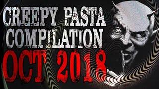 October 2018 Compilation | CreepyPasta Storytime