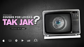 Video COVERS for Lovers - Tak jak? (Official Lyric Video)