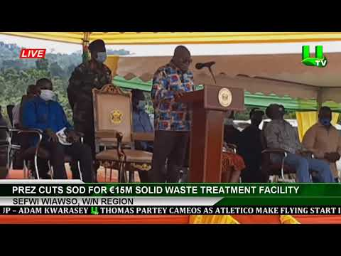 Akufo-Addo Cuts Sod For €15m Solid Waste Treatment Facility At Sefwi Wiawso