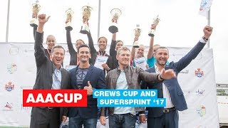 AAACUP - Crews Cup and SUPERSPRINT 2017 - The Official Video