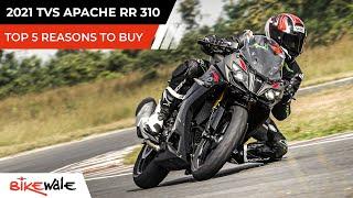 2021 TVS Apache RR 310 BS6   TOP 5 REASONS TO BUY   Buying Guide   BikeWale