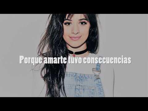 Consequences - Camila Cabello (español)
