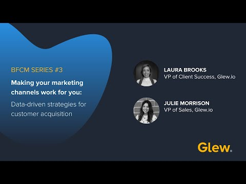 BFCM Series #3: Data-Driven Strategies for Customer Acquisition