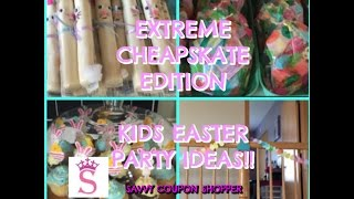 Extreme Cheapskate Edition:  Kids Easter Party Ideas