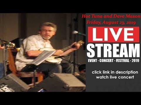 LIVESTREAM: Hot Tuna and Dave Mason (LIVE) at Glenside PA US