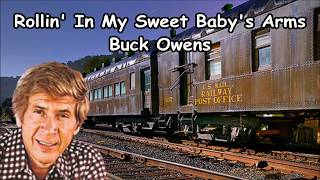 Rollin' In My Sweet Baby's Arms Buck Owens with Lyrics