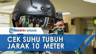 TNI AD Deteksi Covid-19 Pakai Helm Canggih Khusus, Bisa Periksa Suhu dengan Jarak 10 Meter