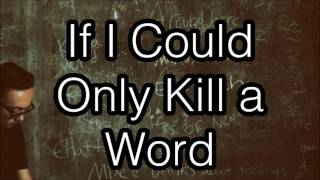 Eric Church - Kill A Word Lyrics