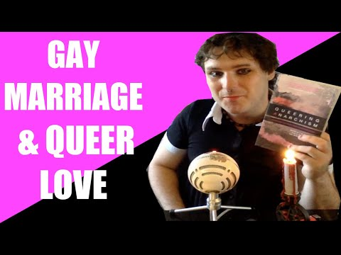 Gay Marriage & Queer Love