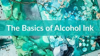 The Basic Of Alcohol Inks: Super Easy Techniques, I Promise.