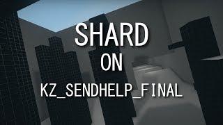 [CS:GO KZ] kz_sendhelp_final in 01:48.82 by Shard