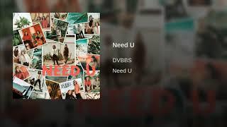 DVBBS   Need U