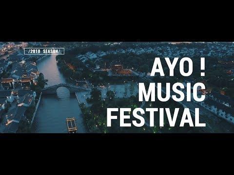 AYO! MUSIC FESTIVAL 2018 SUZHOU
