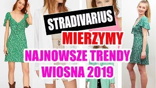 🔴 MIERZYMY STRADIVARIUS   NAJNOWSZE TRENDY Z SIECIÓWEK WIOSNA 2019