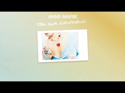 Music: Anne Marie – Tell Your Girlfriend