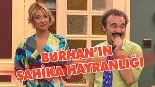 Burhan'ın şahika hayranlığı - Avrupa Yakası