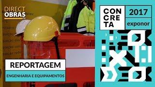 Reportagem Engenharia e Equipamentos - Concreta 2017