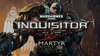 Getting to know.. Warhammer 40,000 Inquisitor Martyr