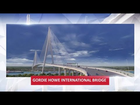 Bridging North America and the Gordie Howe International Bridge Project