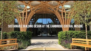 Environmental Design At Cambridges Naturally Ventilated Mosque