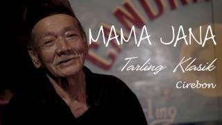 Mama Jana - Tarling Klasik
