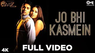 Raaz - Jo Bhi Kasmein - Full Song - Bipasha Basu - Official - HQ