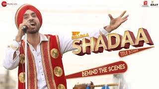 SHADAA TITLE SONG - Behind The Scenes | Shadaa | Diljit Dosanjh & Neeru Bajwa